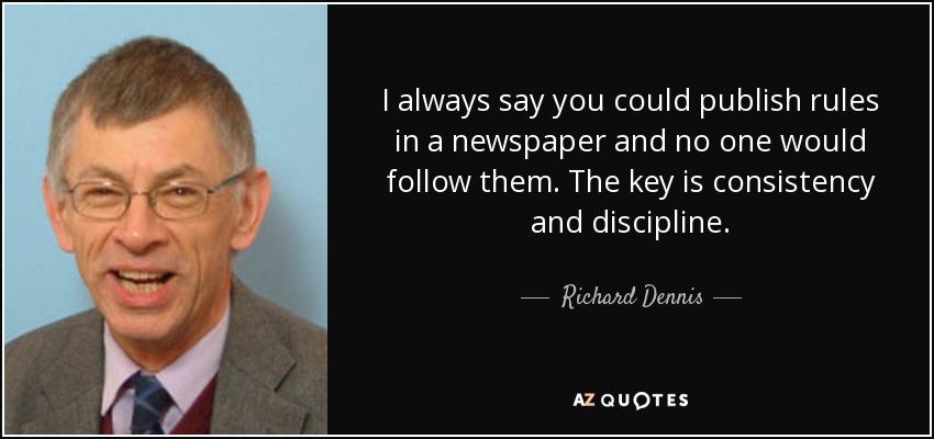 Richard Dennis Quote